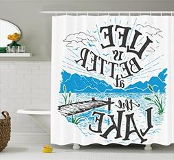 Ambesonne Cabin Decor Shower Curtain by, Life is Better at t