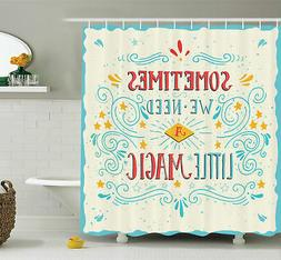 Ambesonne Magic Quote Art Shower Curtain Set